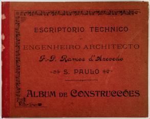 Otto Rudolf Quaas. Álbum Escritório Técnico do Engenheiro e Arquiteto F. P. Ramos d'Azevedo, São Paulo, Álbum de Construções, c. 1900. São Paulo, SP / Acervo IMS